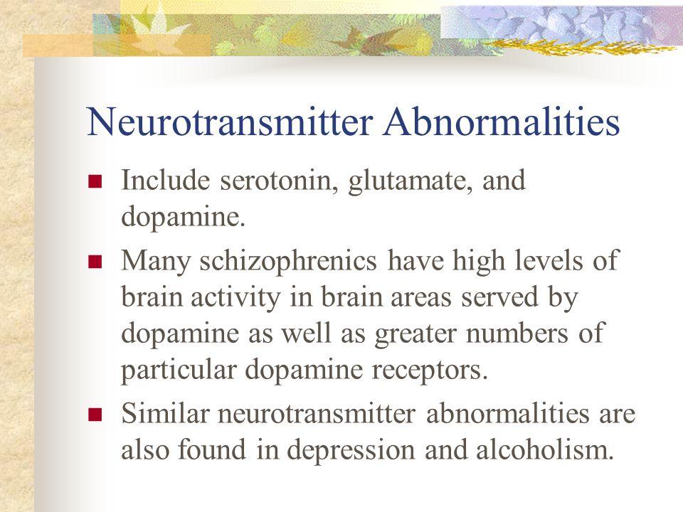Neurotransmitter Abnormalities