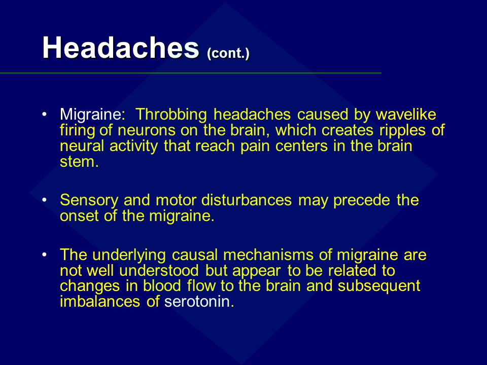 Headaches (cont.)