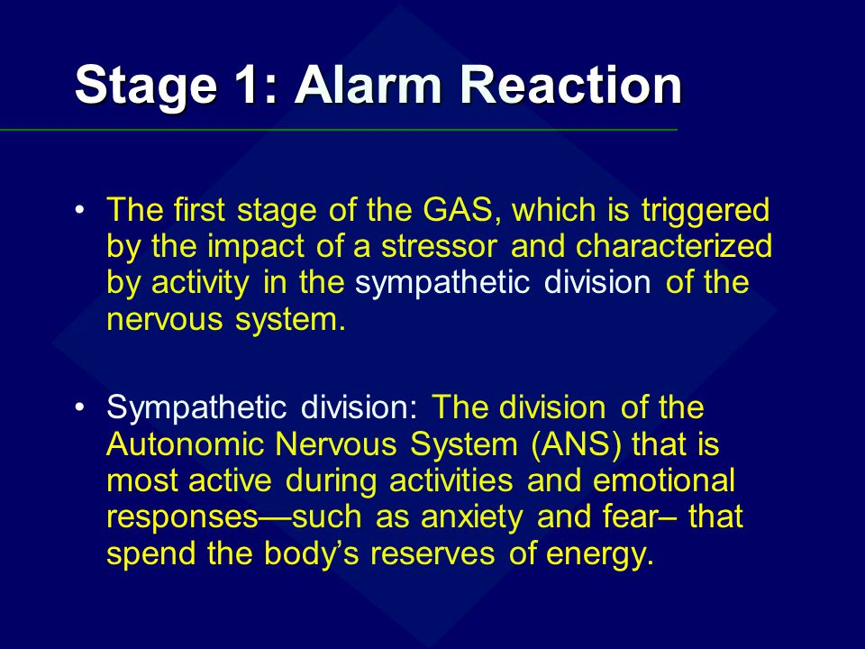 Stage 1: Alarm Reaction