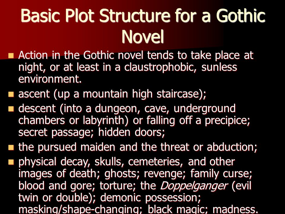 Basic Plot Structure for a Gothic Novel