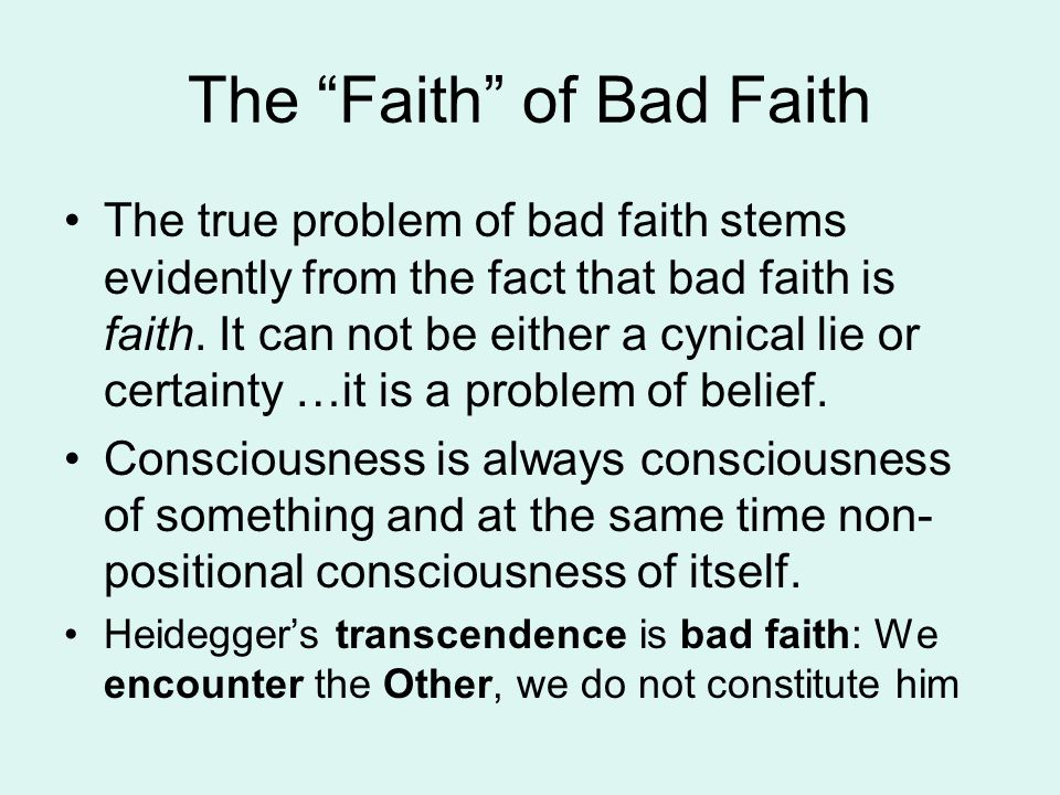The Faith of Bad Faith