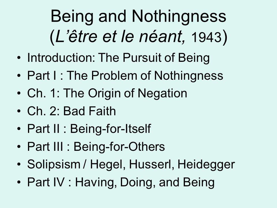 Being and Nothingness (L'être et le néant, 1943)
