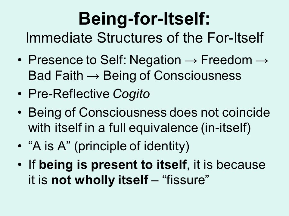 Being-for-Itself: Immediate Structures of the For-Itself