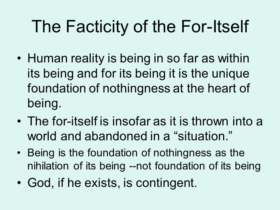 The Facticity of the For-Itself