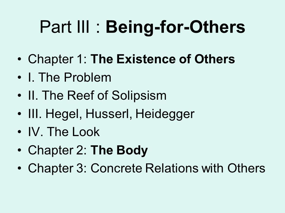 Part III : Being-for-Others