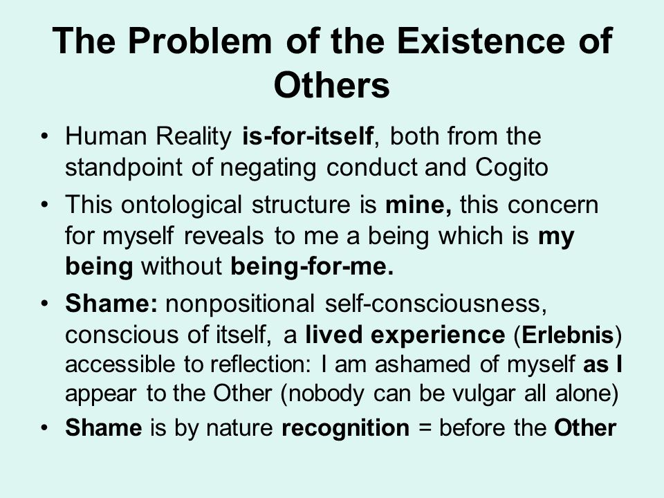 The Problem of the Existence of Others