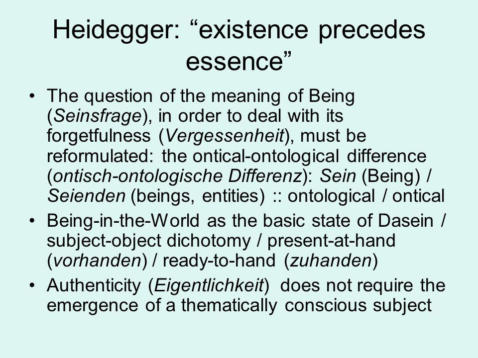 existence precedes essence sartre Existentialism, camus, sartre - existence precedes essence  title length color rating : essay about human existence and human suffering - all throughout our history, we humans have constantly evolved and developed to an extent where we can give an account to the world we live in.