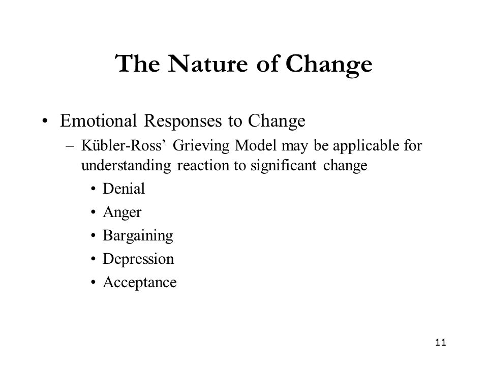 The Nature of Change Emotional Responses to Change