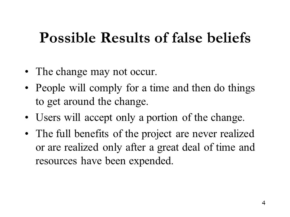 Possible Results of false beliefs