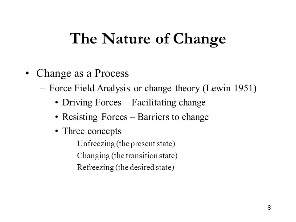 The Nature of Change Change as a Process