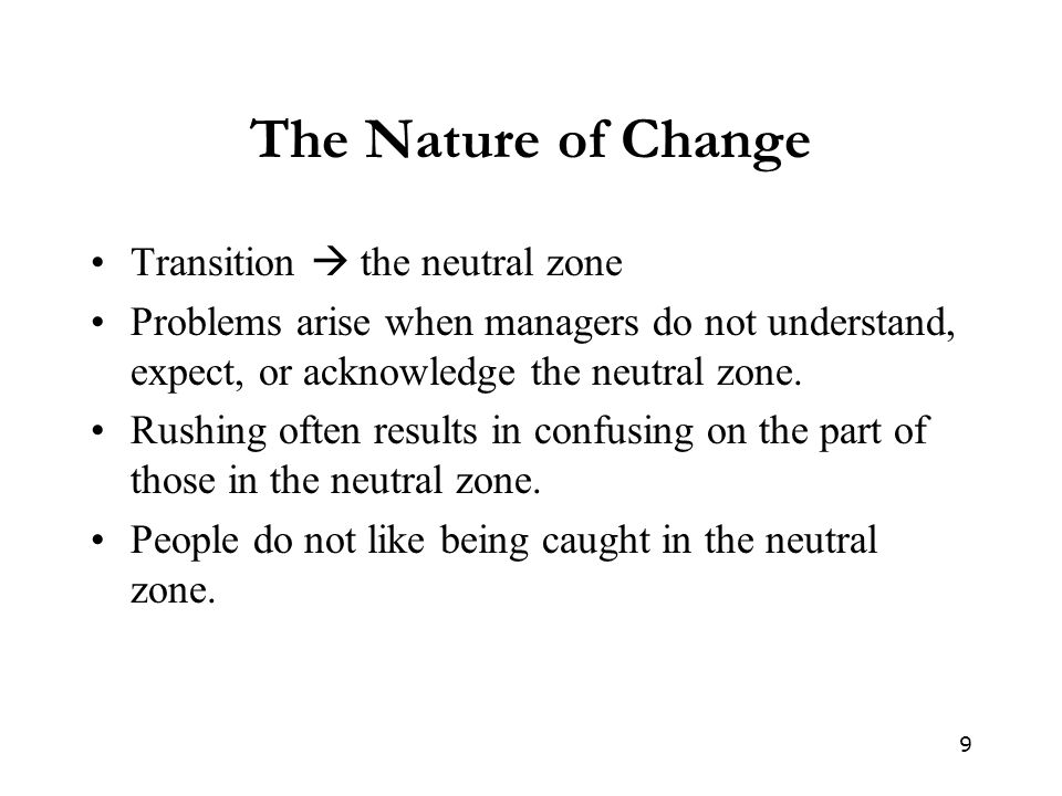 The Nature of Change Transition  the neutral zone