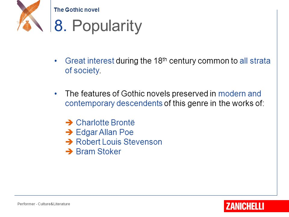 8. Popularity Great interest during the 18th century common to all strata of society.