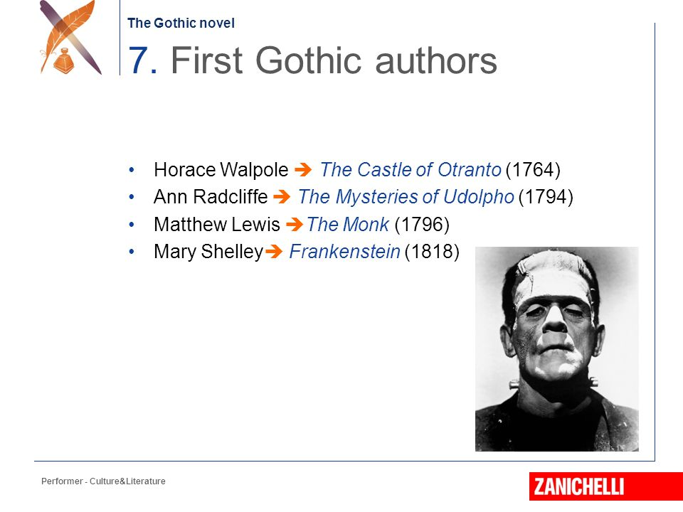 7. First Gothic authors Horace Walpole  The Castle of Otranto (1764)