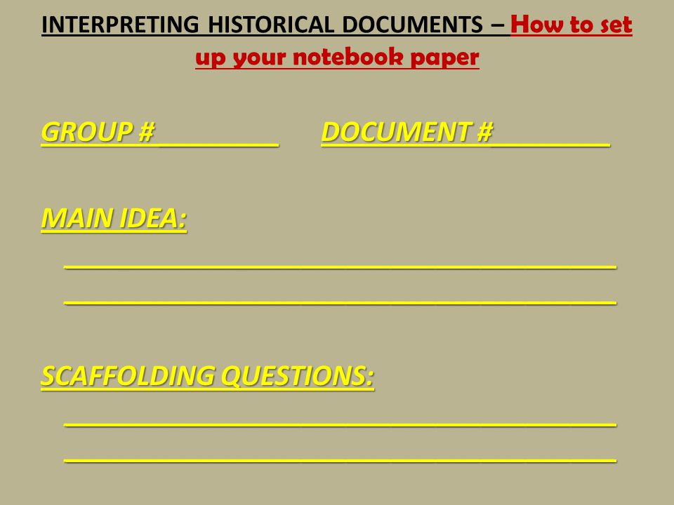 INTERPRETING HISTORICAL DOCUMENTS – How to set up your notebook paper
