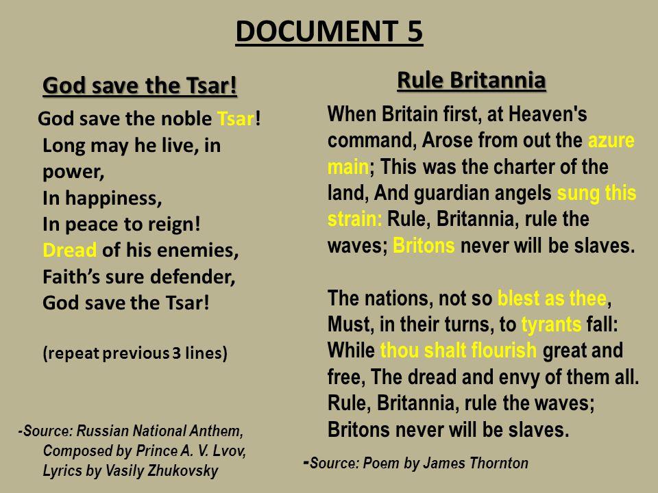 DOCUMENT 5 Rule Britannia God save the Tsar!