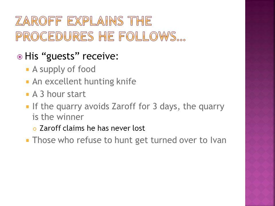 Zaroff explains the procedures he follows…