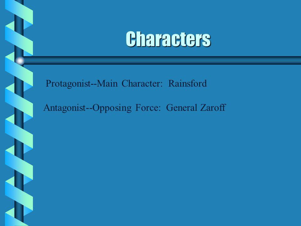Characters Protagonist--Main Character: Rainsford