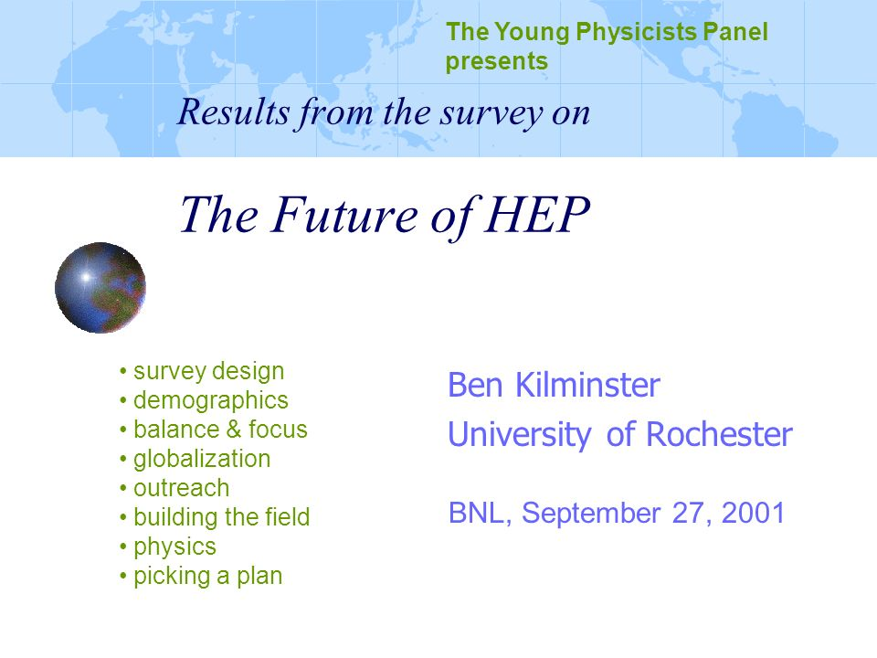 Results from the survey on The Future of HEP