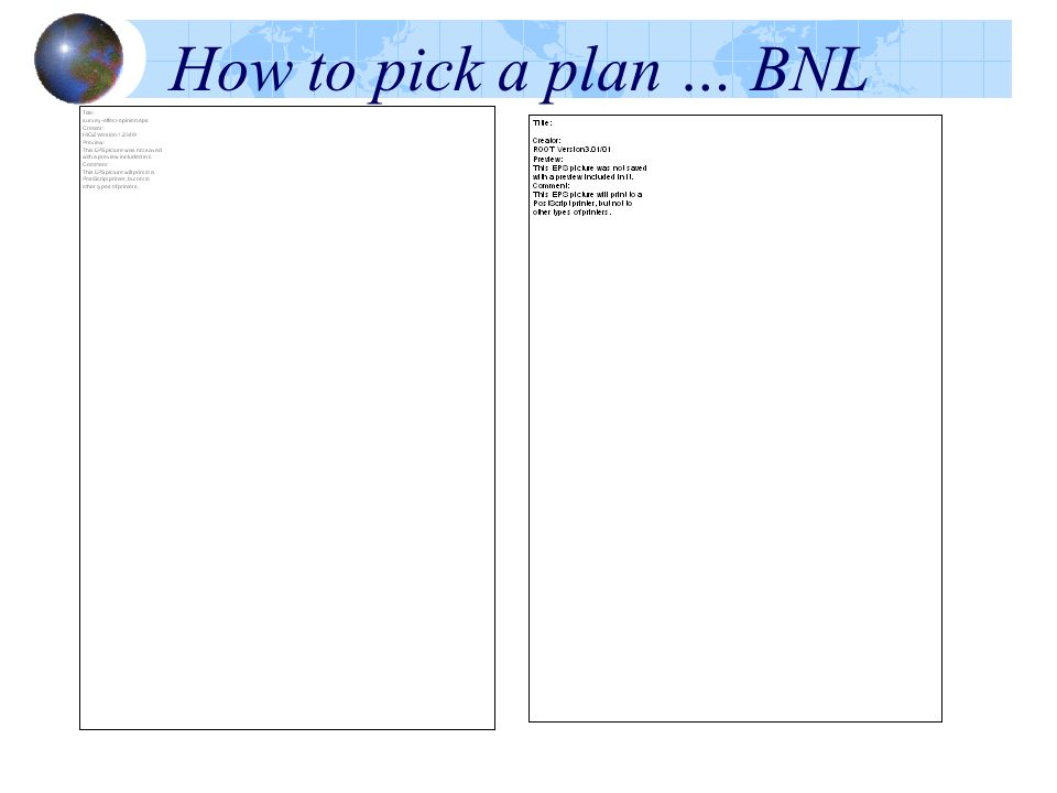 How to pick a plan … BNL