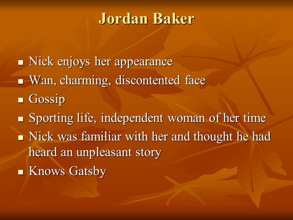 Jordan Baker Nick enjoys her appearance