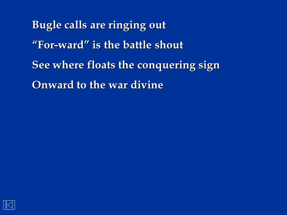 Bugle calls are ringing out