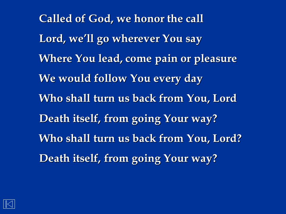 Called of God, we honor the call