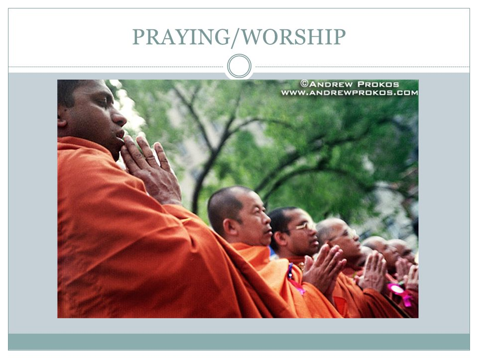 PRAYING/WORSHIP