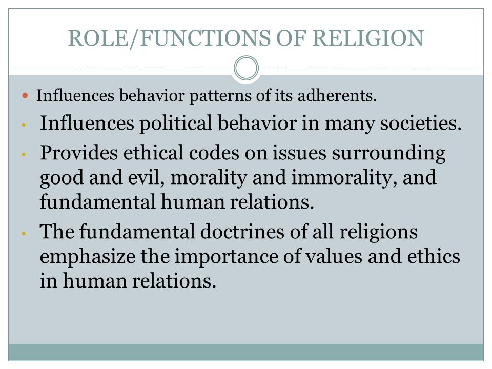 ROLE/FUNCTIONS OF RELIGION