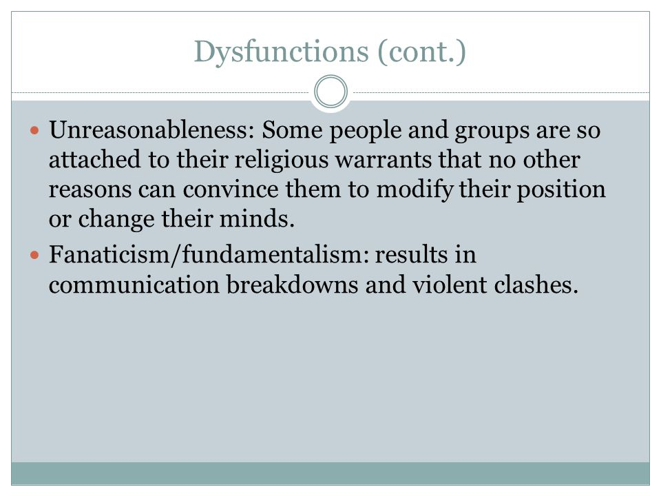 Dysfunctions (cont.)
