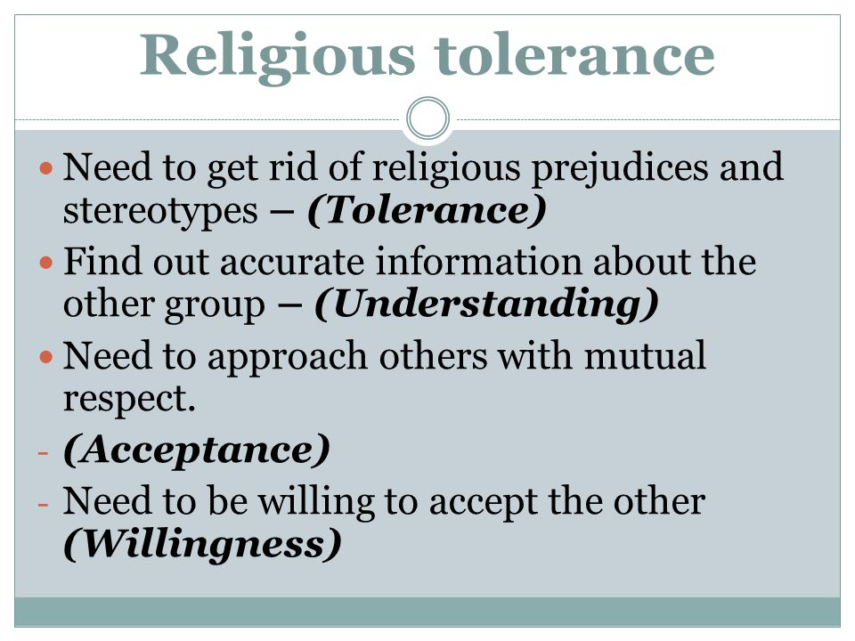 Religious tolerance Need to get rid of religious prejudices and stereotypes – (Tolerance)