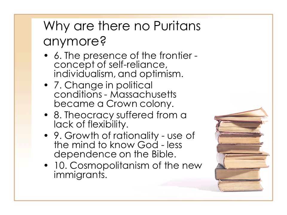 Why are there no Puritans anymore