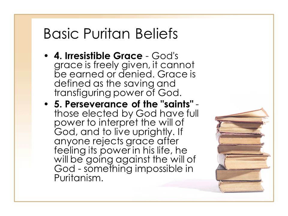 Basic Puritan Beliefs