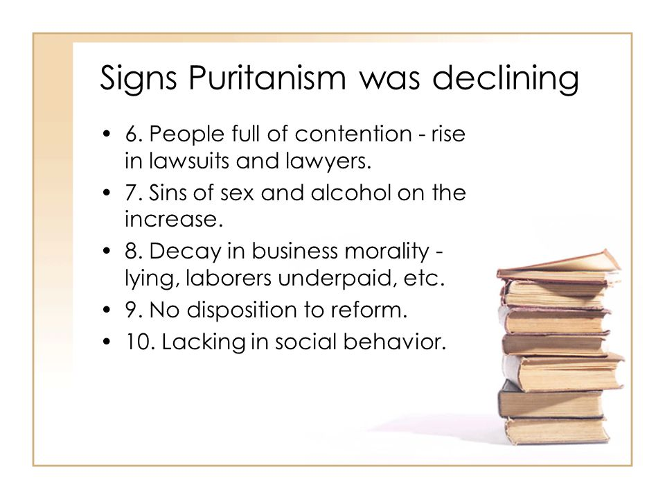 Signs Puritanism was declining