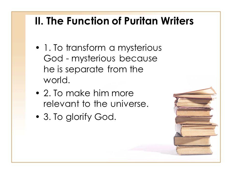 II. The Function of Puritan Writers