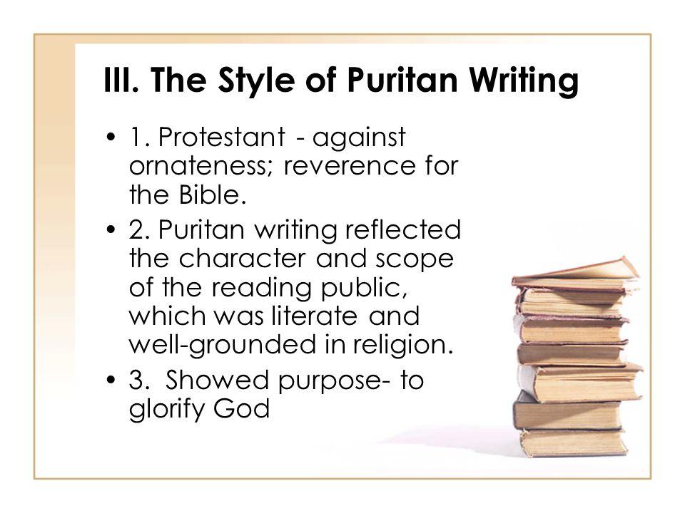 III. The Style of Puritan Writing