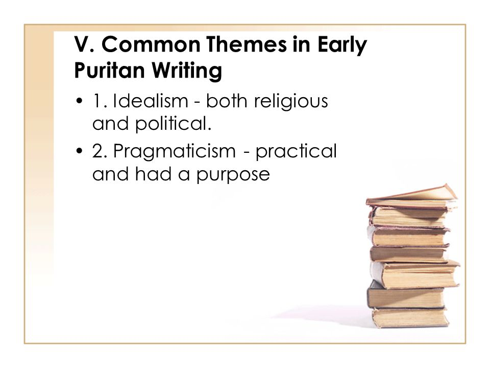 V. Common Themes in Early Puritan Writing