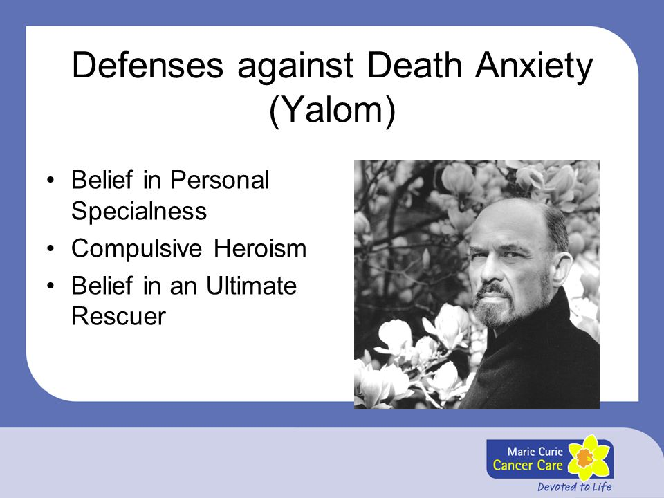 Defenses against Death Anxiety (Yalom)
