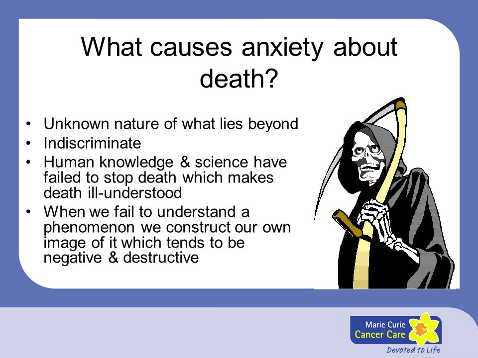 What causes anxiety about death