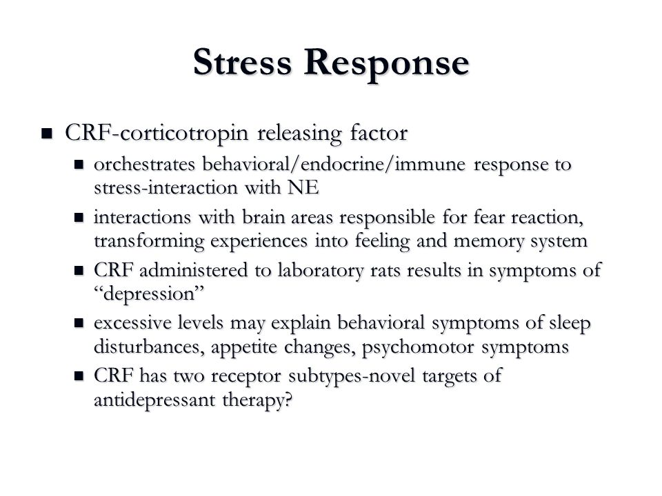 Stress Response CRF-corticotropin releasing factor