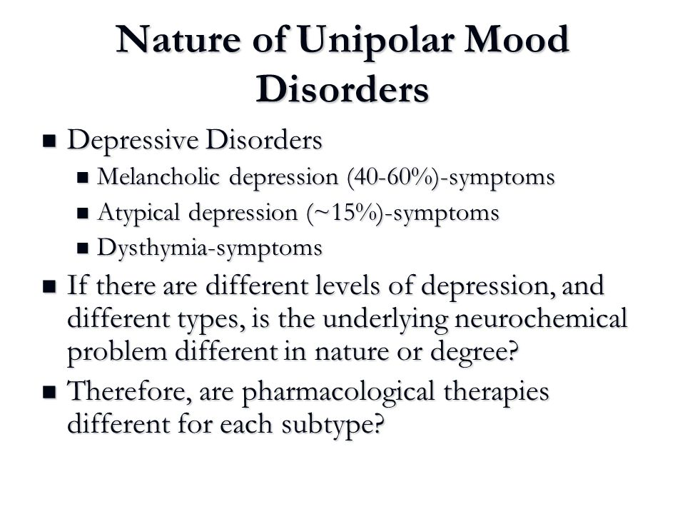 Nature of Unipolar Mood Disorders