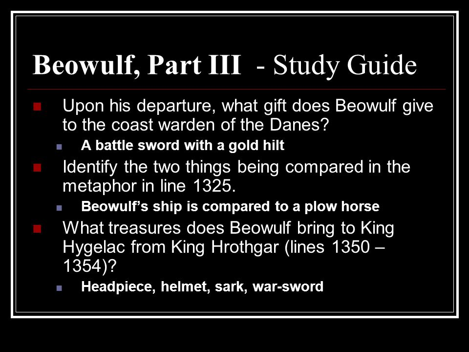 Beowulf, Part III - Study Guide