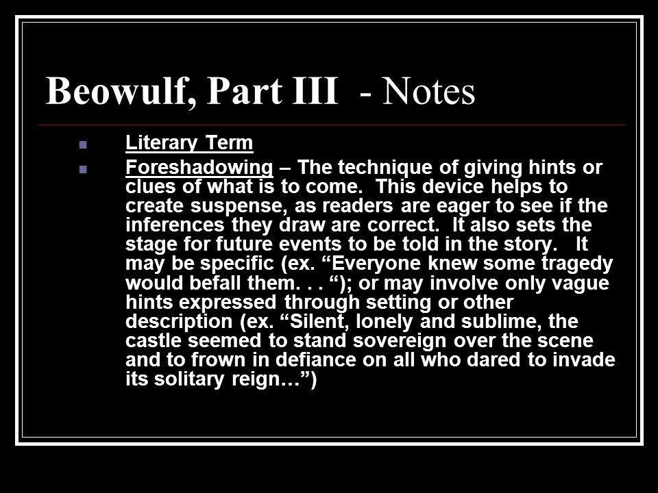 Beowulf, Part III - Notes