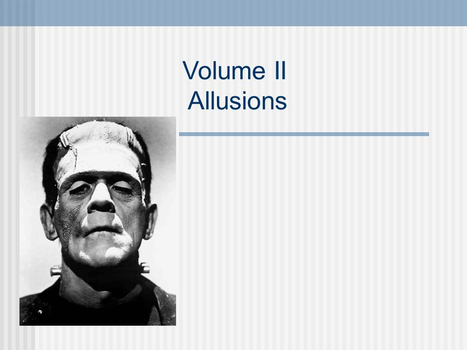 Volume II Allusions