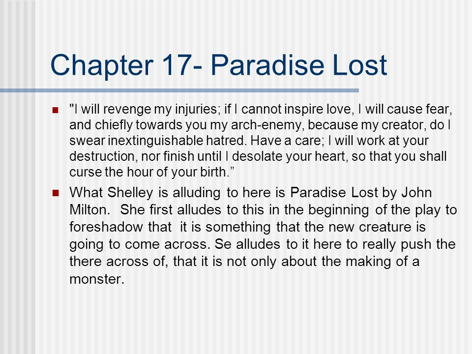 Chapter 17- Paradise Lost