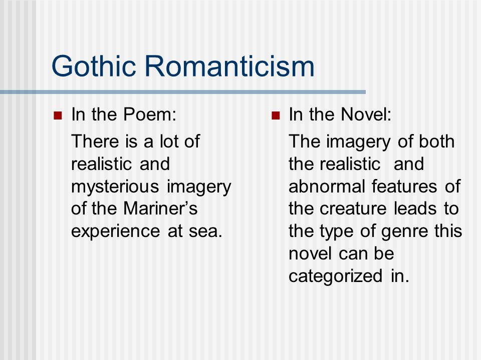 Gothic Romanticism In the Poem: