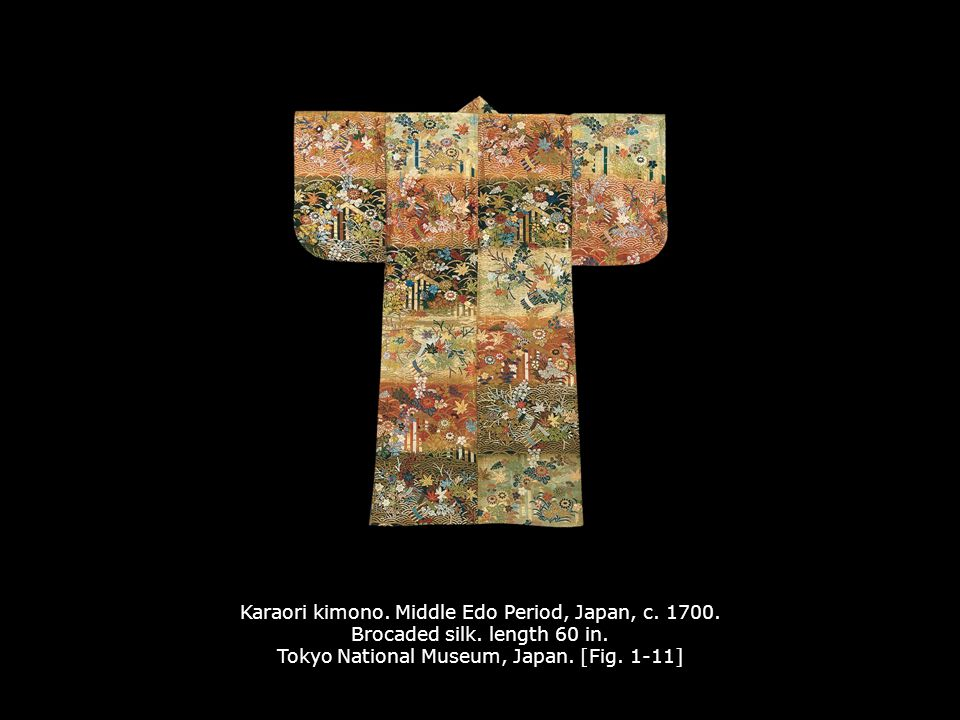 Karaori kimono. Middle Edo Period, Japan, c. 1700. Brocaded silk