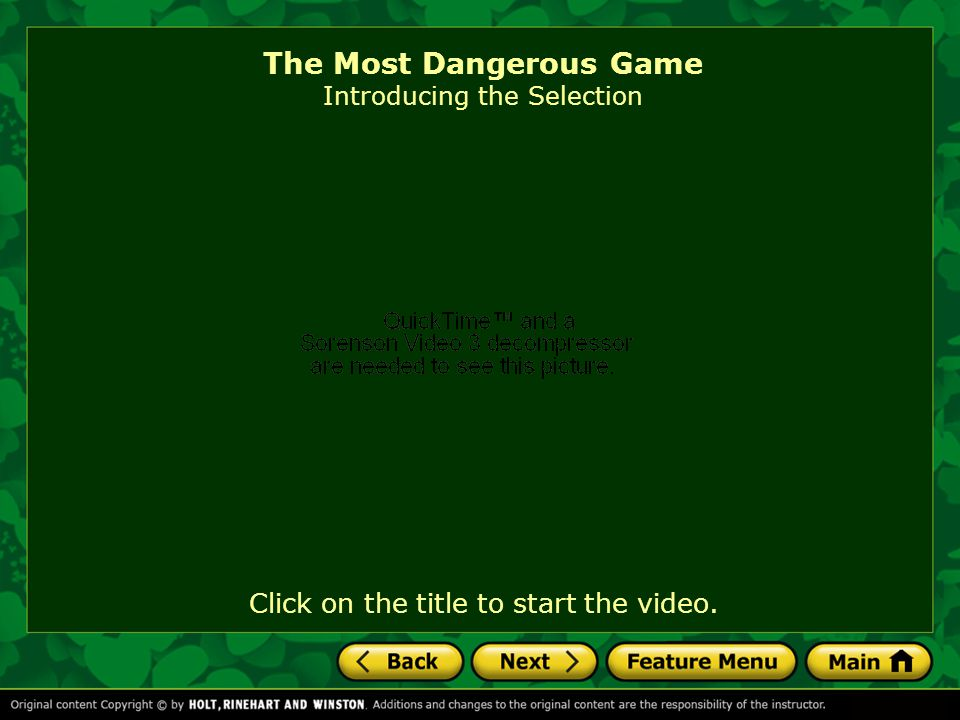 The Most Dangerous Game Introducing the Selection