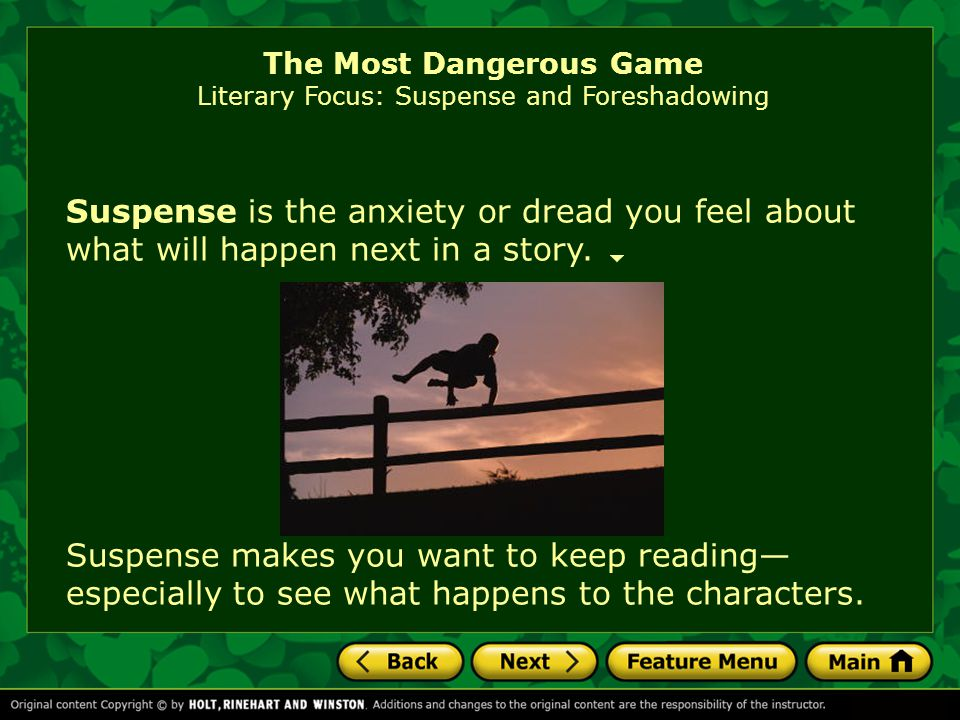 The Most Dangerous Game Literary Focus: Suspense and Foreshadowing