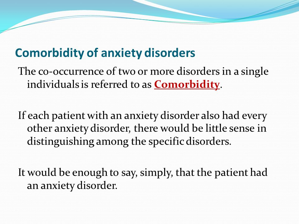 Comorbidity of anxiety disorders