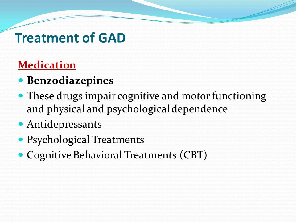 Treatment of GAD Medication Benzodiazepines
